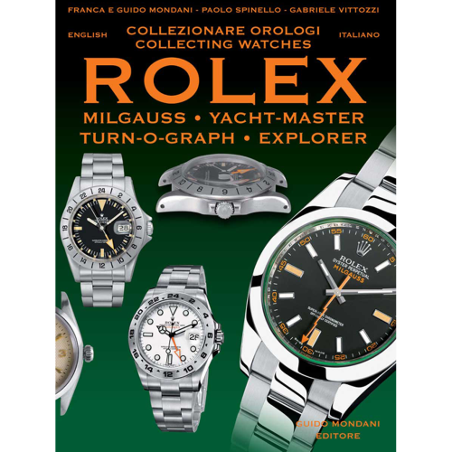 Rolex Milgauss,Explorer,Yacht-Master - Mondani Books
