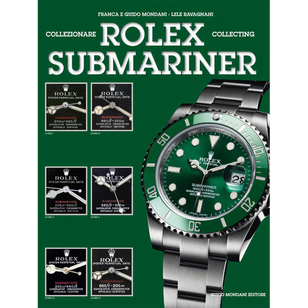 Collecting Rolex Submariner - Mondani Books