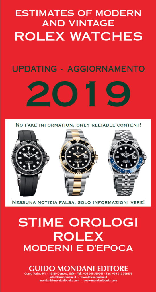 Estimates of modern and vintage Rolex Watches - Updating 2019 - Mondani Books