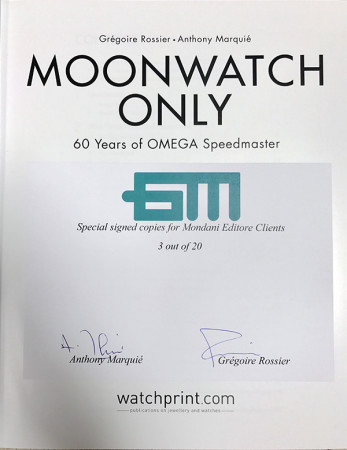 Moonwatch Only Special limited edition signed by the authors for Mondani
